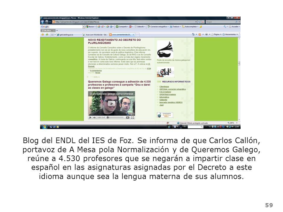 59 Blog del ENDL del IES de Foz. Se informa de que Carlos Callón, portavoz de A Mesa pola Normalización y de Queremos Galego, reúne a 4.530 profesores