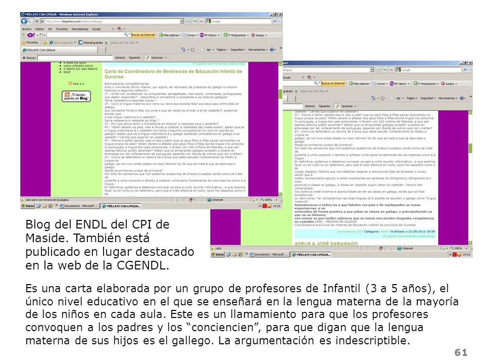 61 Blog del ENDL del CPI de Maside. También está publicado en lugar destacado en la web de la CGENDL. Es una carta elaborada por un grupo de profesore