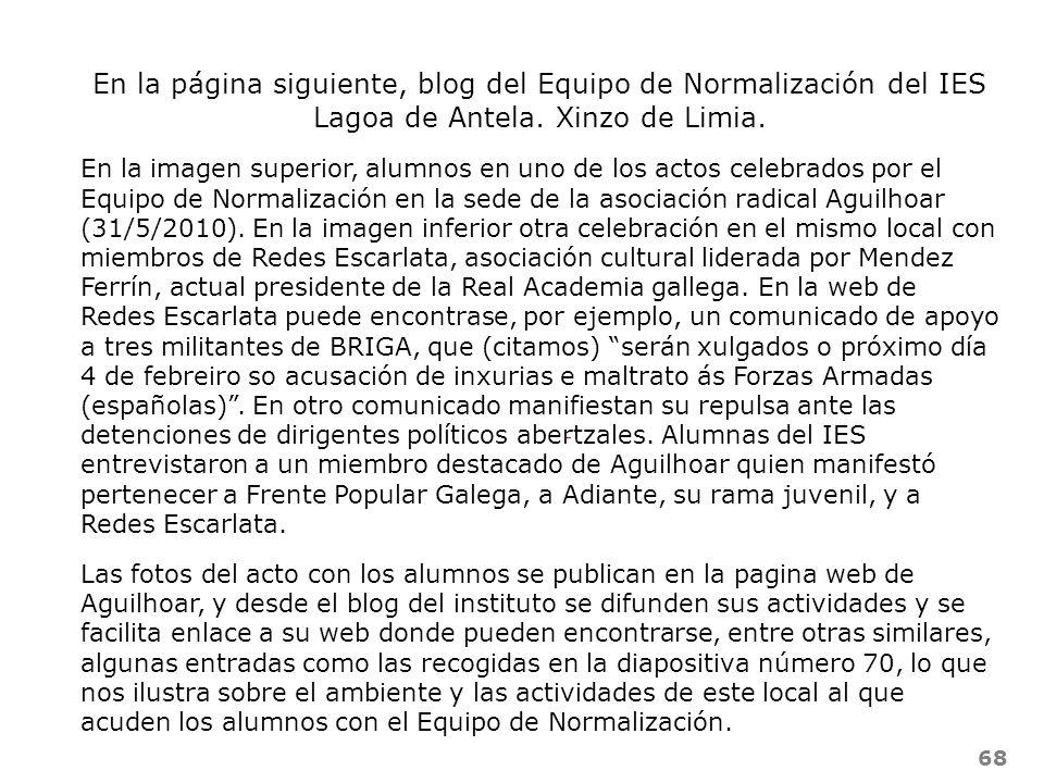 68 En la página siguiente, blog del Equipo de Normalización del IES Lagoa de Antela. Xinzo de Limia. En la imagen superior, alumnos en uno de los acto