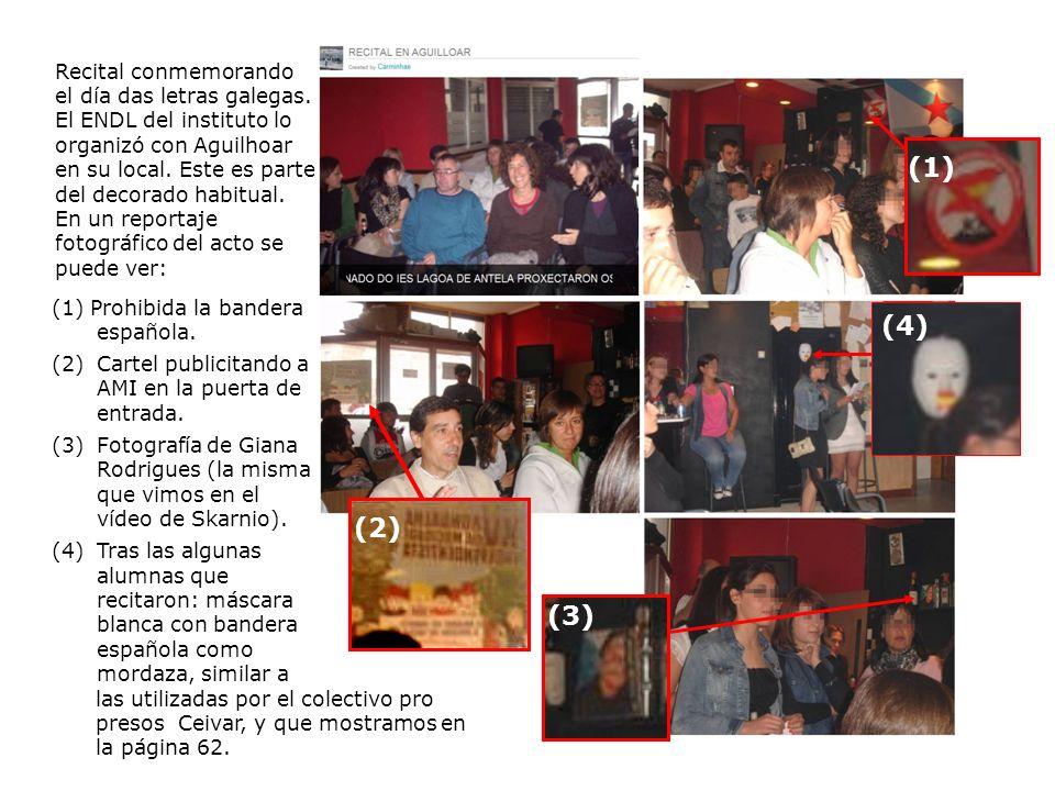 (1) Prohibida la bandera española. (2)Cartel publicitando a AMI en la puerta de entrada. (3)Fotografía de Giana Rodrigues (la misma que vimos en el ví