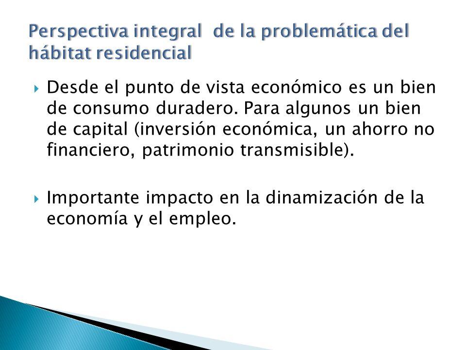 Desde el punto de vista económico es un bien de consumo duradero.