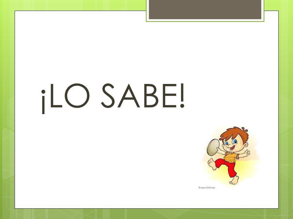 ¡LO SABE!