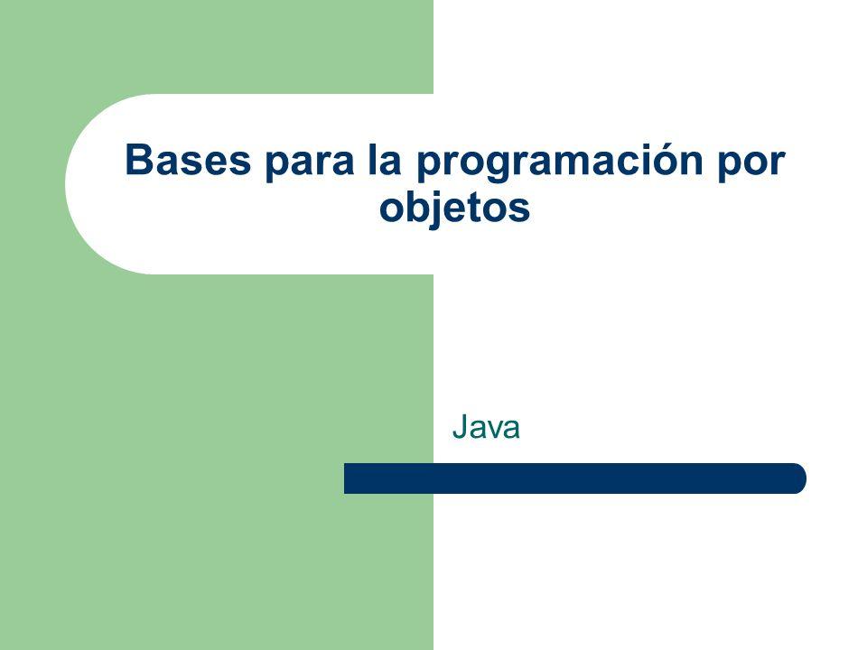 Bases para la programación por objetos Java