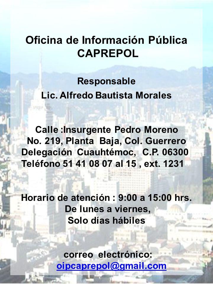 Oficina de Información Pública CAPREPOL Responsable Lic.
