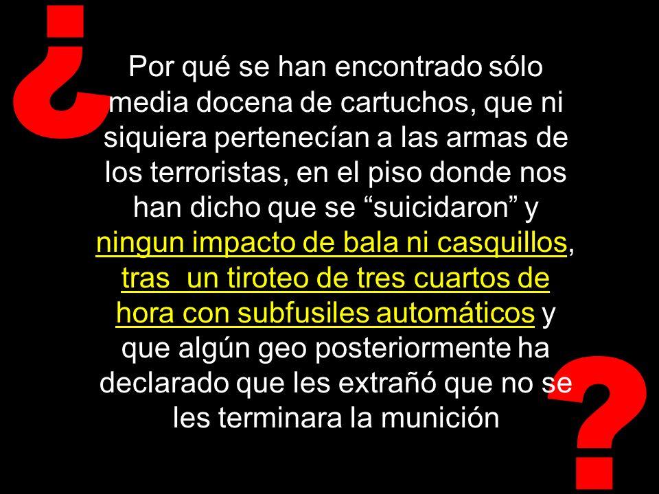 ¿ Por qué los muertos en Leganés no huyeron de España una vez cometidos los atentados, y se refugiaron una semana después del 11-M en dicha población, si, según la versión oficial, fueron ellos los responsables