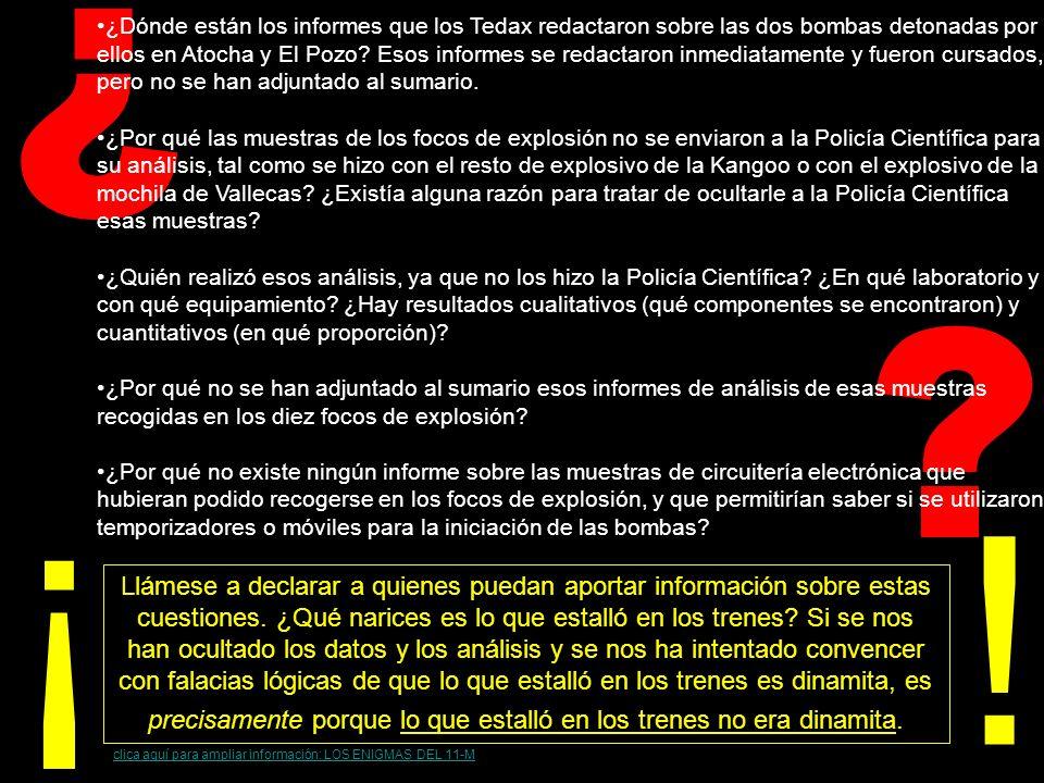 ? ¿ Por qué la Policía, a pesar de ser Suarez Trashorras confidente del comisario Manuel García Rodríguez, no pudo detener la operación de suministro de explosivos, que segun nos dicen, iban destinados a los atentados