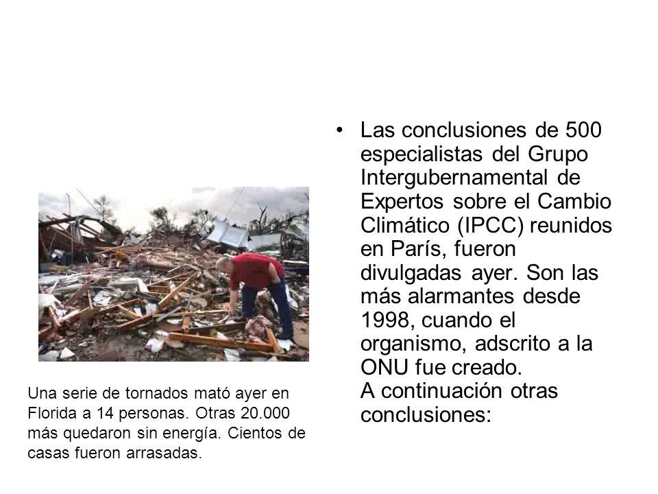Las conclusiones de 500 especialistas del Grupo Intergubernamental de Expertos sobre el Cambio Climático (IPCC) reunidos en París, fueron divulgadas a