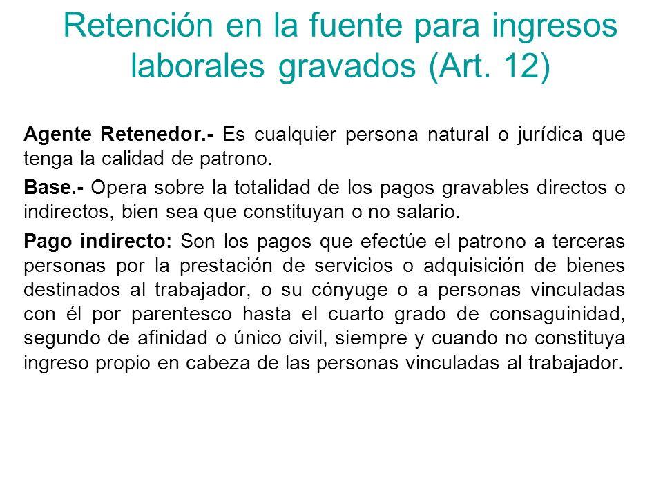 Retención en la fuente para ingresos laborales gravados (Art.
