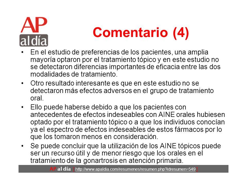 AP al día [ http://www.apaldia.com/resumenes/resumen.php idresumen=549 ] Comentario (3) En este trabajo se ha intentado simular en lo posible las condiciones en las que se lleva a cabo la prescripción de AINE para la gonartrosis.