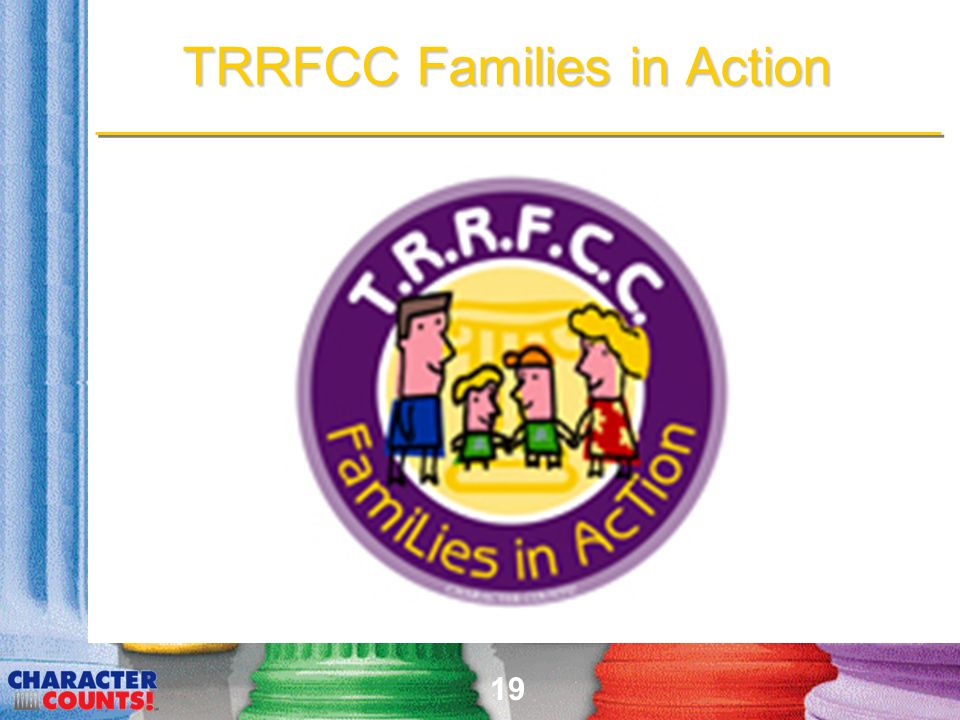 19 TRRFCC Families in Action