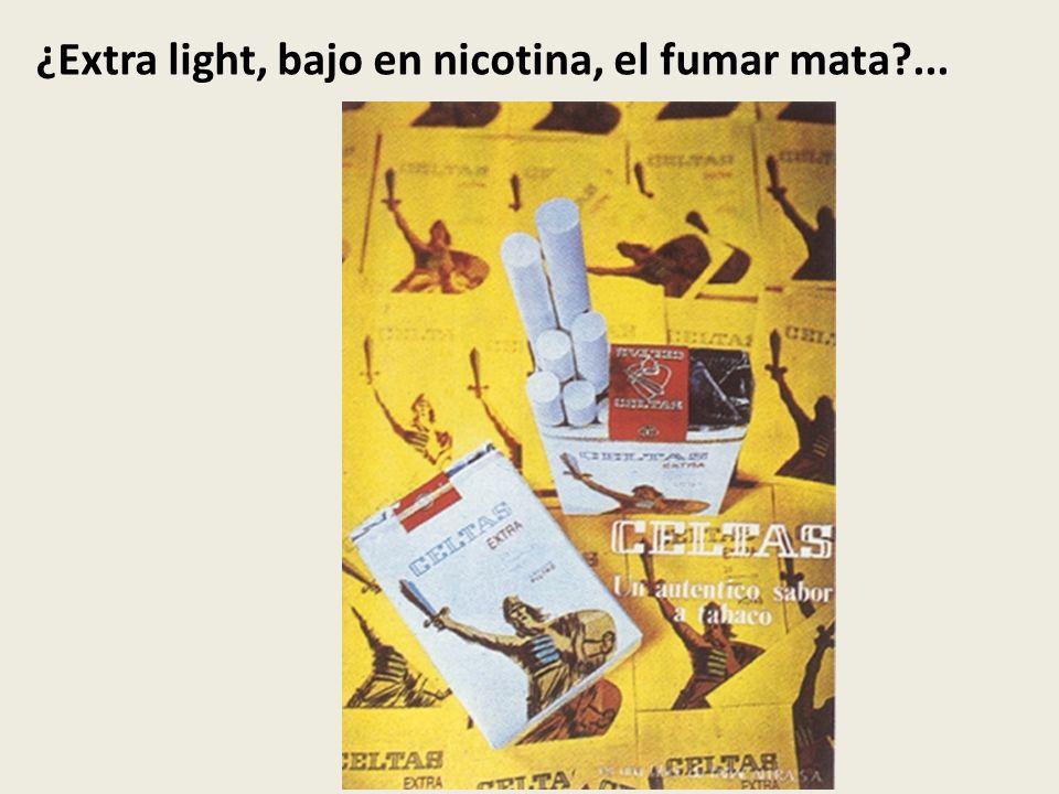 ¿Extra light, bajo en nicotina, el fumar mata?...