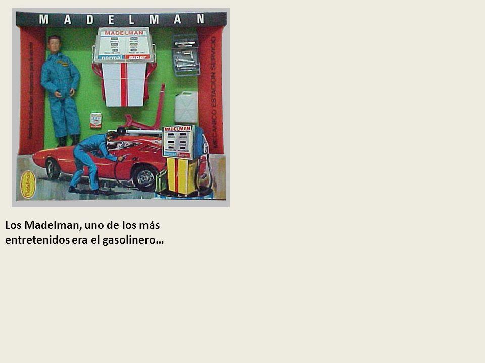Los Madelman, uno de los más entretenidos era el gasolinero…