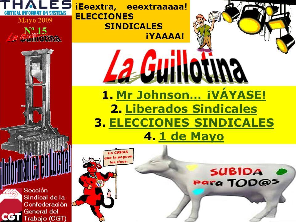 Mayo 2009 Nº 15 ¡Eeextra, eeextraaaaa. ELECCIONES SINDICALES ¡YAAAA.