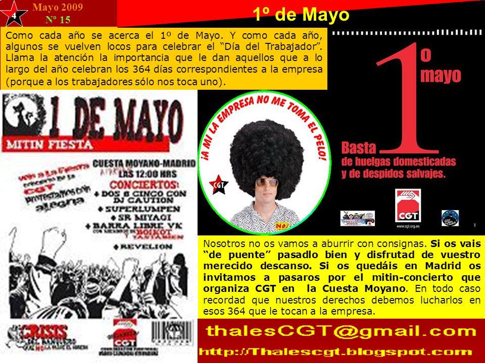 Mayo 2009 Nº 15 Como cada año se acerca el 1º de Mayo.
