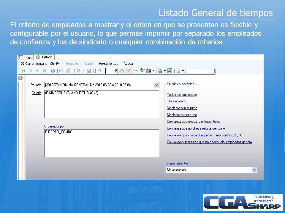 Listado general (continuación) Reporte de tiempos laborados por empleado, incluye totales por día y semanales, Espacio para firma del empleado y del supervisor.