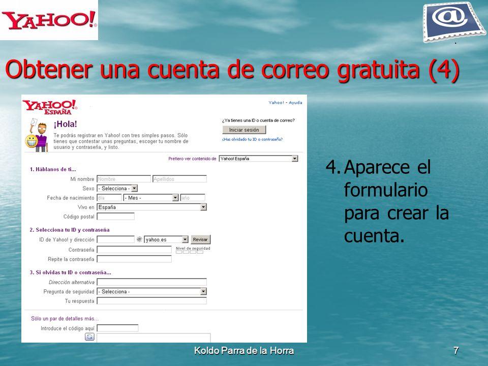 Koldo Parra de la Horra7 4.Aparece el formulario para crear la cuenta. Obtener una cuenta de correo gratuita (4)