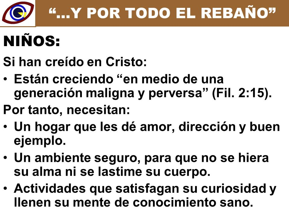 …Y POR TODO EL REBAÑO Si han creído en Cristo: Están creciendo en medio de una generación maligna y perversa (Fil.