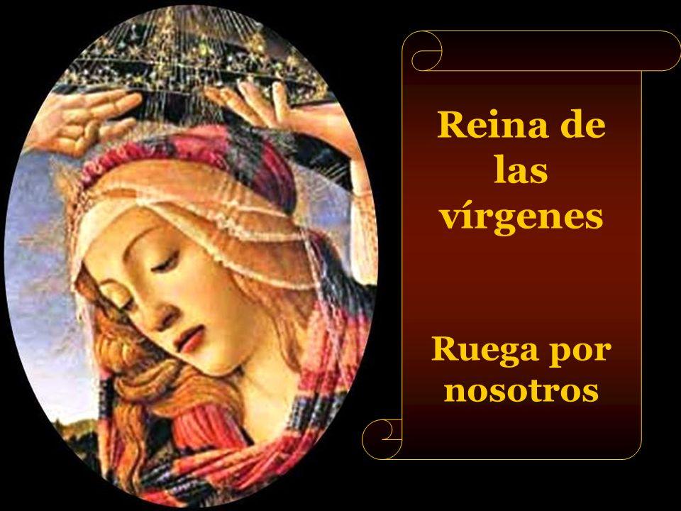 Reina de los confesores Ruega por nosotros