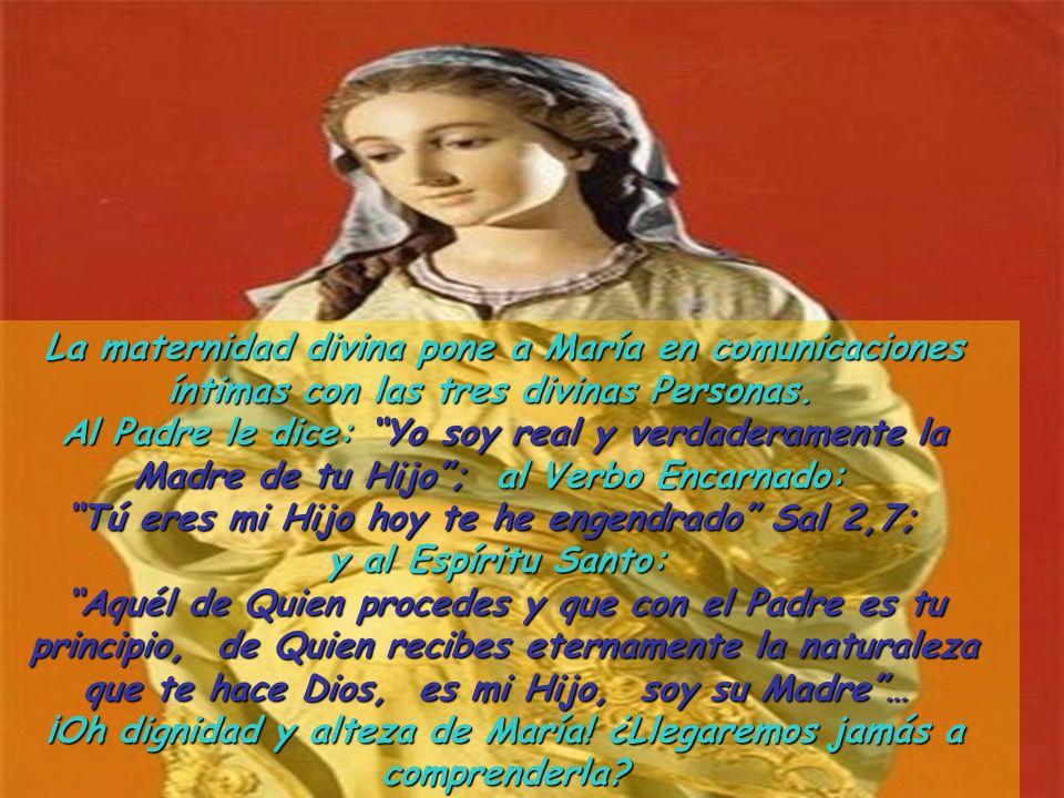 !Que deliciosa intimidad entre el Espíritu Santo, Jesús y María! ¡Que unión, qué compenetración de voluntades! Maria esta sobre toda criatura: ¡Es la