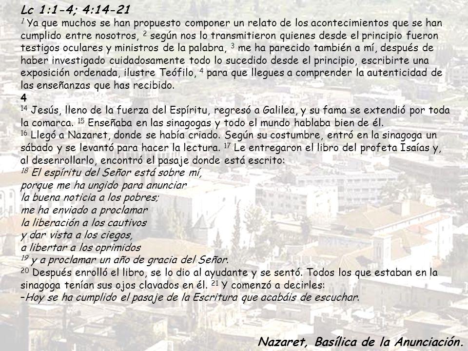Aleluya Lucas 4,18 El Señor me ha enviado a dar la Buena Noticia, a proclamar la liberación de los cautivos.