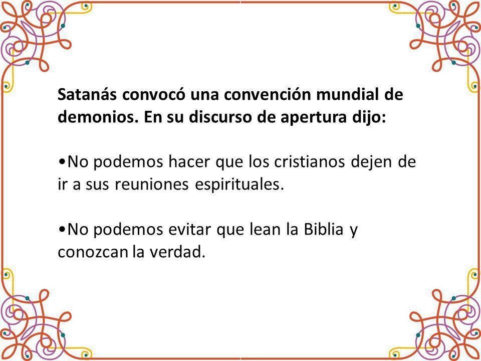 Satanás convocó una convención mundial de demonios.