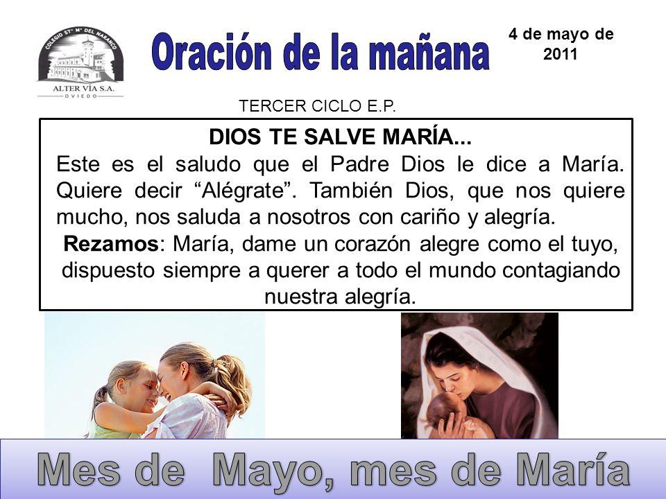 DIOS TE SALVE MARÍA... Este es el saludo que el Padre Dios le dice a María. Quiere decir Alégrate. También Dios, que nos quiere mucho, nos saluda a no