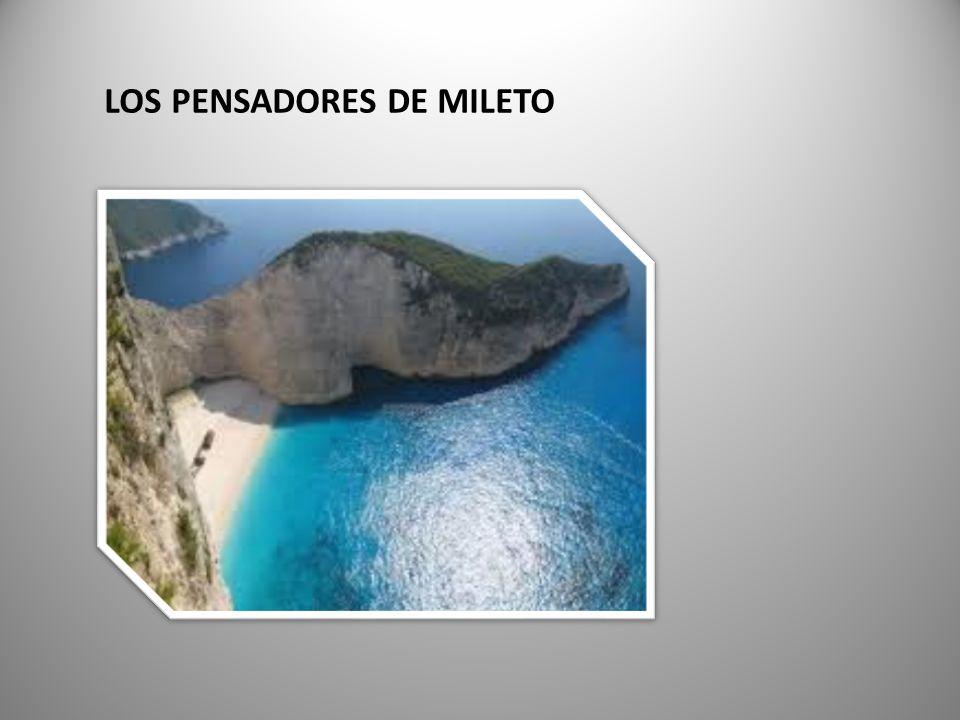 LOS PENSADORES DE MILETO