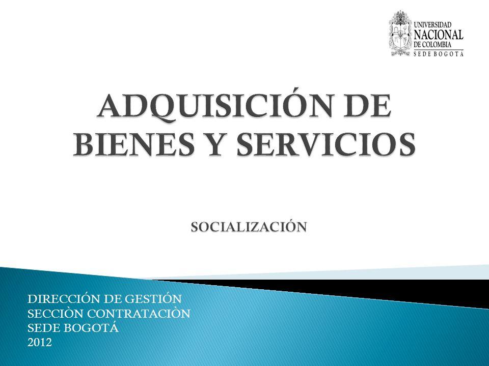 DIRECCIÓN DE GESTIÓN SECCIÒN CONTRATACIÒN SEDE BOGOTÁ 2012