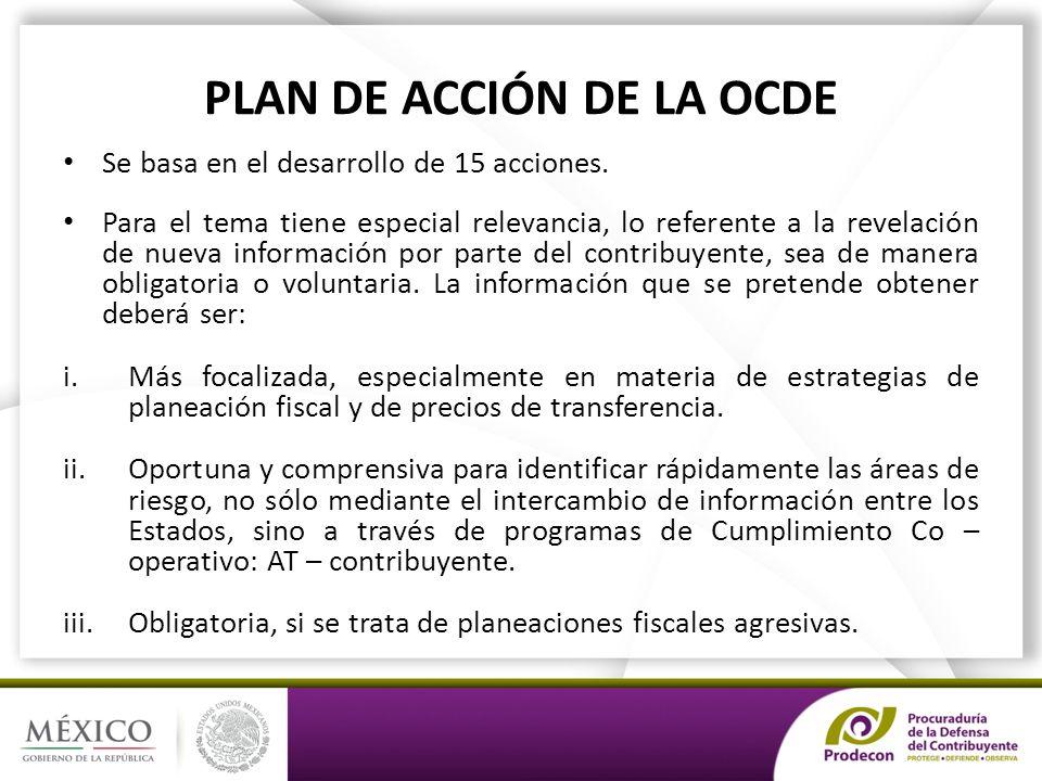 PLAN DE ACCIÓN DE LA OCDE Se basa en el desarrollo de 15 acciones.