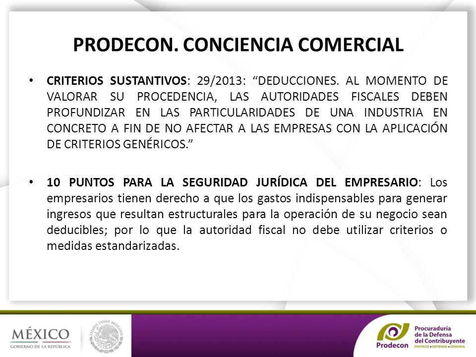 PRODECON. CONCIENCIA COMERCIAL CRITERIOS SUSTANTIVOS: 29/2013: DEDUCCIONES.