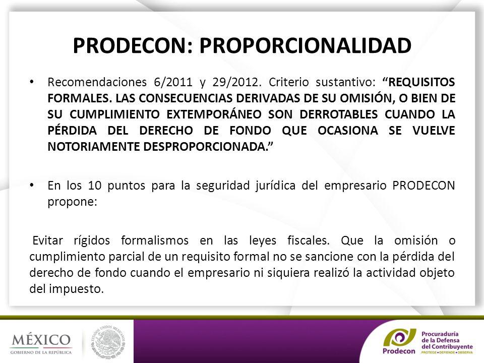PRODECON: PROPORCIONALIDAD Recomendaciones 6/2011 y 29/2012.