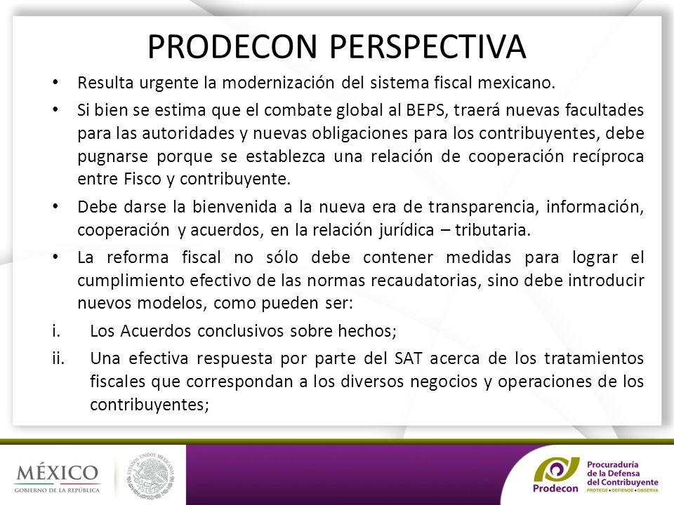 PRODECON PERSPECTIVA Resulta urgente la modernización del sistema fiscal mexicano.