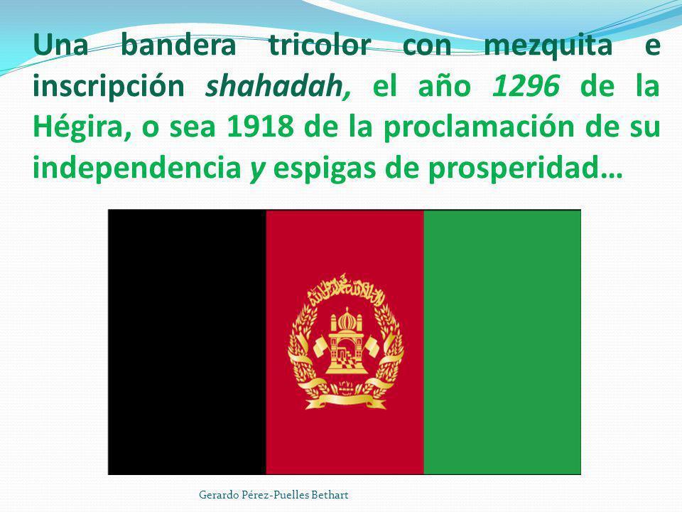 Una bandera tricolor con mezquita e inscripción shahadah, el año 1296 de la Hégira, o sea 1918 de la proclamación de su independencia y espigas de pro