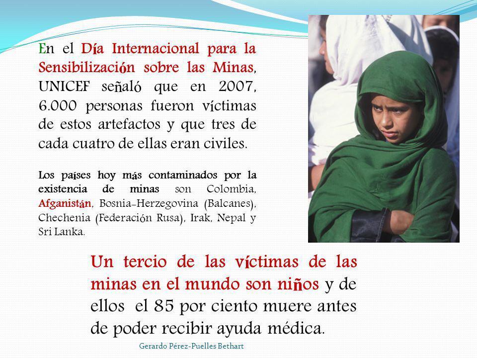 En el D í a Internacional para la Sensibilizaci ó n sobre las Minas, UNICEF se ñ al ó que en 2007, 6.000 personas fueron v í ctimas de estos artefacto
