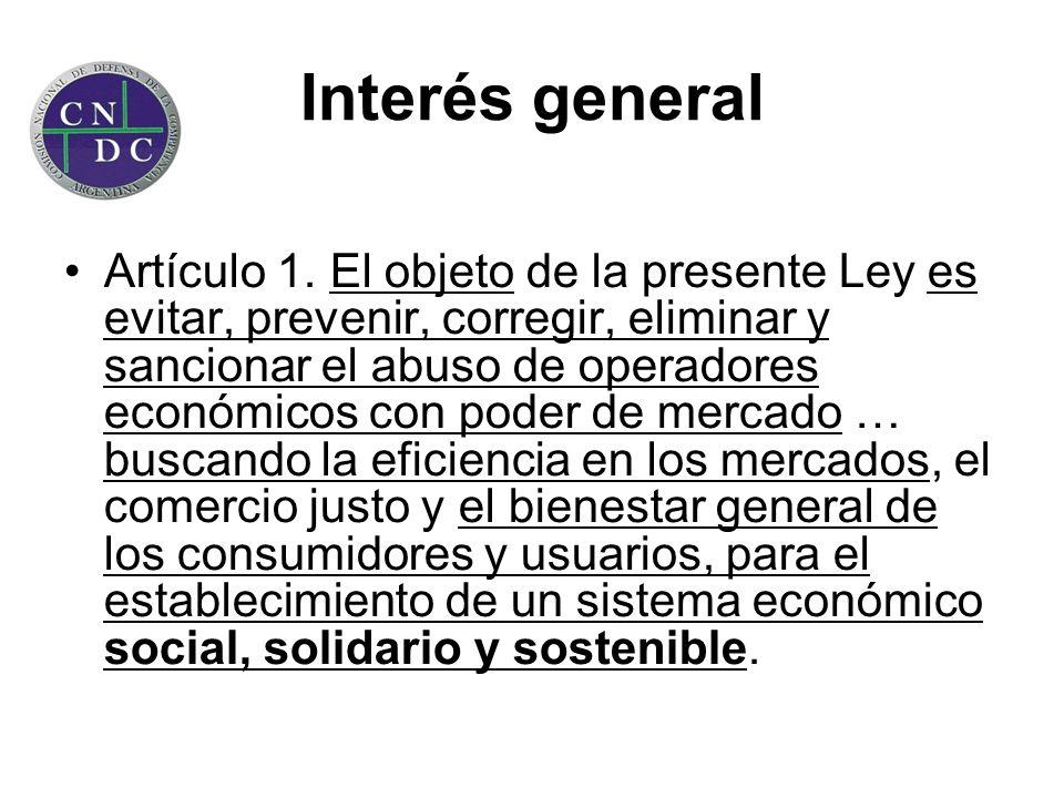 Interés general Artículo 1. El objeto de la presente Ley es evitar, prevenir, corregir, eliminar y sancionar el abuso de operadores económicos con pod