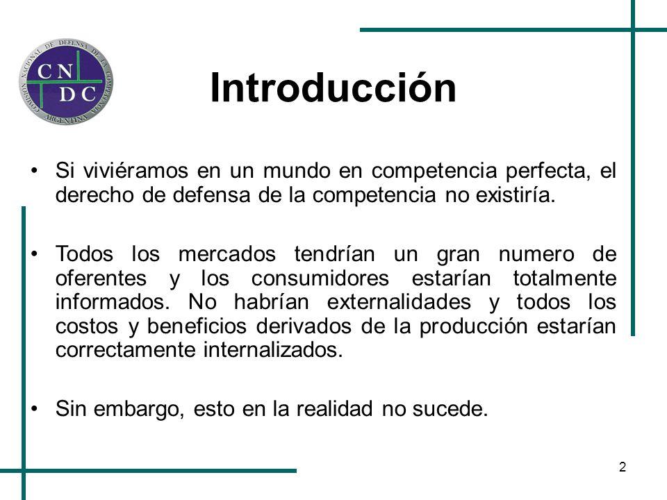 23 Interés económico general Cabe en este punto hacer una pequeña reiteración acerca de lo que significa la idea de competencia perfecta.
