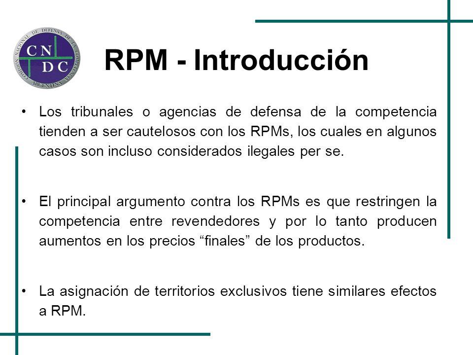 RPM - Introducción Los tribunales o agencias de defensa de la competencia tienden a ser cautelosos con los RPMs, los cuales en algunos casos son inclu