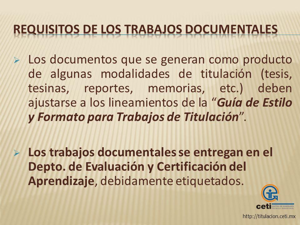 http://titulacion.ceti.mx Los documentos que se generan como producto de algunas modalidades de titulación (tesis, tesinas, reportes, memorias, etc.)