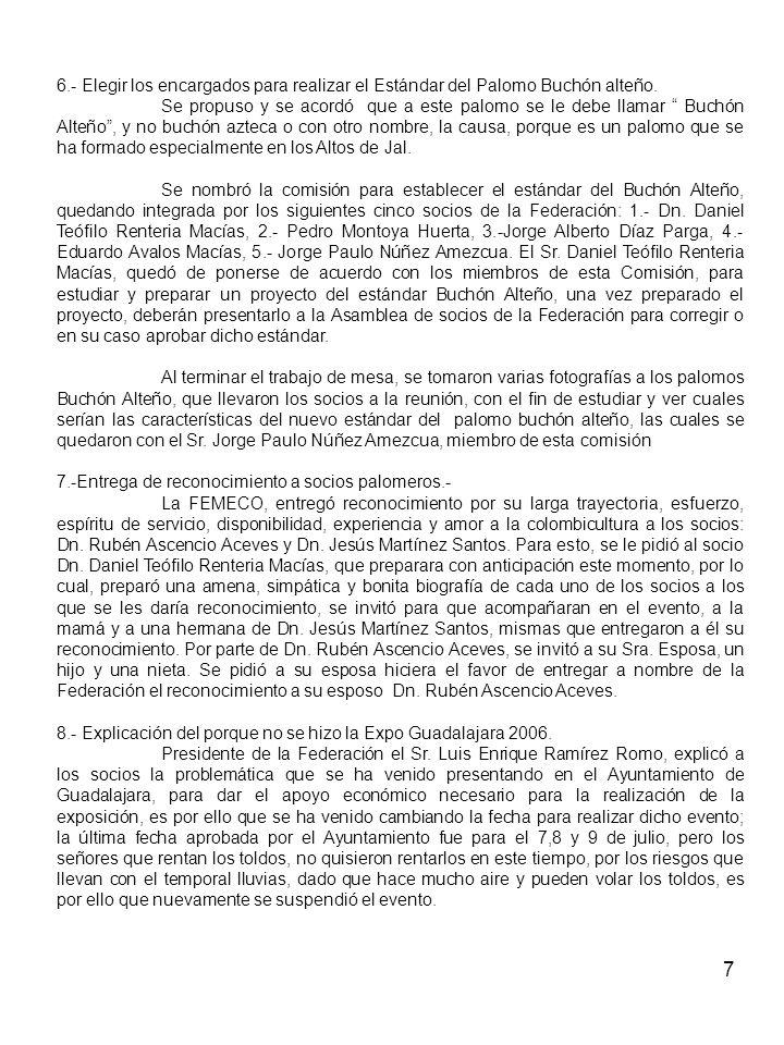 7 6.- Elegir los encargados para realizar el Estándar del Palomo Buchón alteño.
