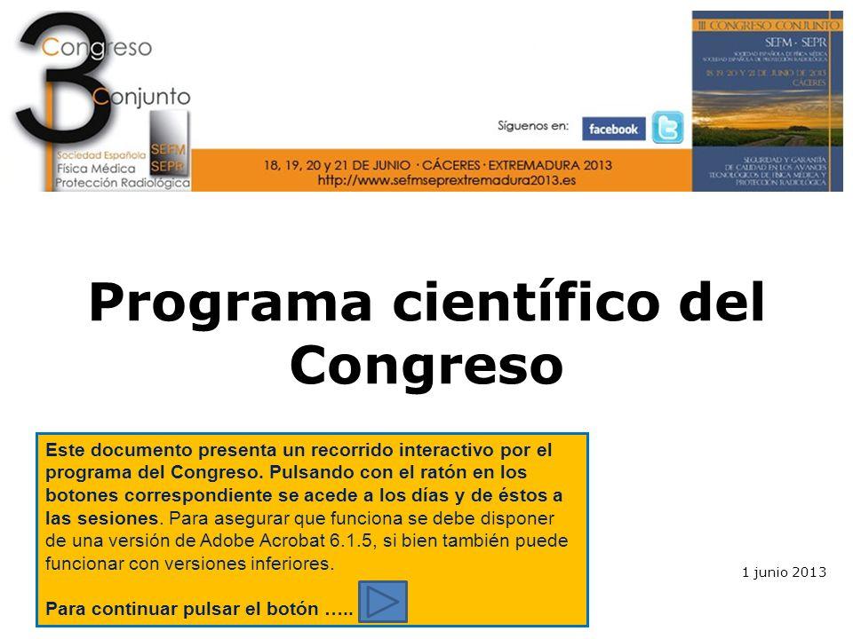 Programa científico del Congreso Seminario: Avances Tecnológicos Miércoles 09:00-18:15 Sala Miguel Hernández