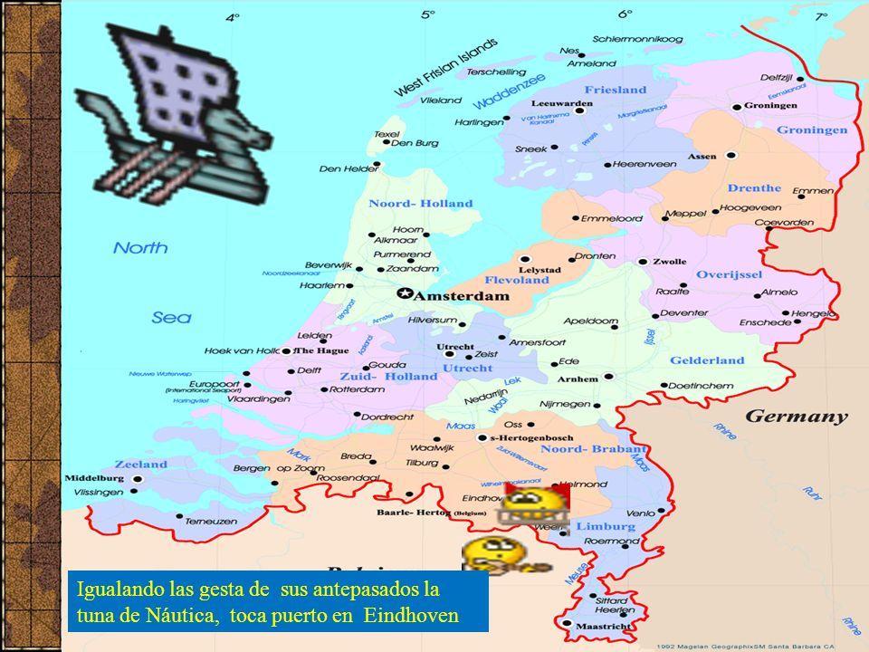 Náutica in Nederland Tuna de Náutica en Holanda Igualando las gesta de sus antepasados la tuna de Náutica, toca puerto en Eindhoven