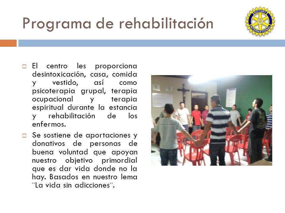 Programa de rehabilitación El centro les proporciona desintoxicación, casa, comida y vestido, así como psicoterapia grupal, terapia ocupacional y tera
