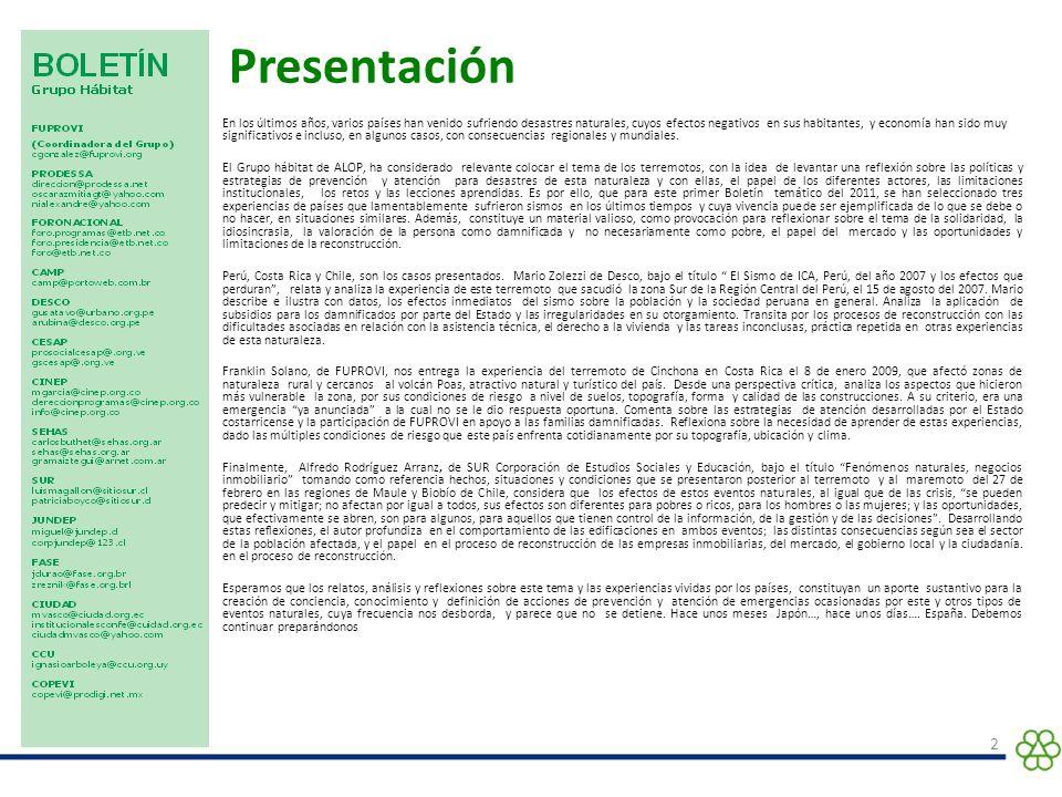 EL SISMO DE ICA, PERU, DEL AÑO 2007 Y LOS EFECTOS QUE PERDURAN 3 Desastres naturales: Experiencias para analizar y actuar.