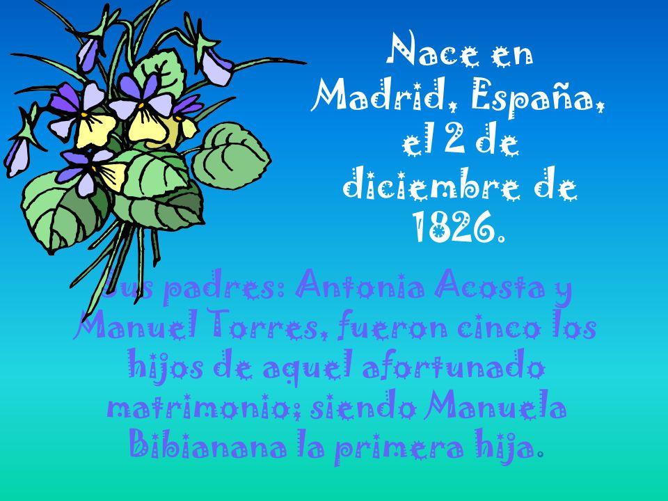 Nace en Madrid, España, el 2 de diciembre de 1826.