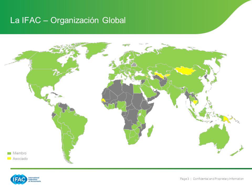 Page 3 | Confidential and Proprietary Information La IFAC – Organización Global Miembro Asociado