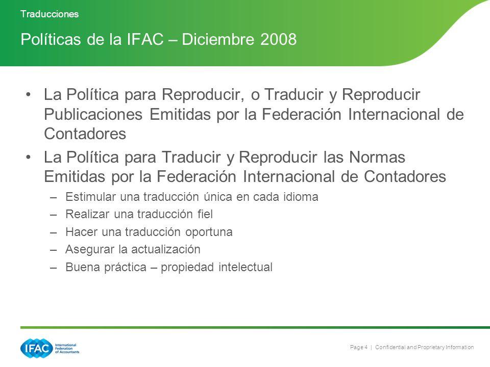 Page 4 | Confidential and Proprietary Information La Política para Reproducir, o Traducir y Reproducir Publicaciones Emitidas por la Federación Intern