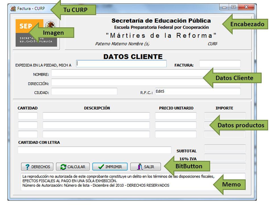Tu CURP Imagen Encabezado Datos Cliente Datos productos BitButton Memo