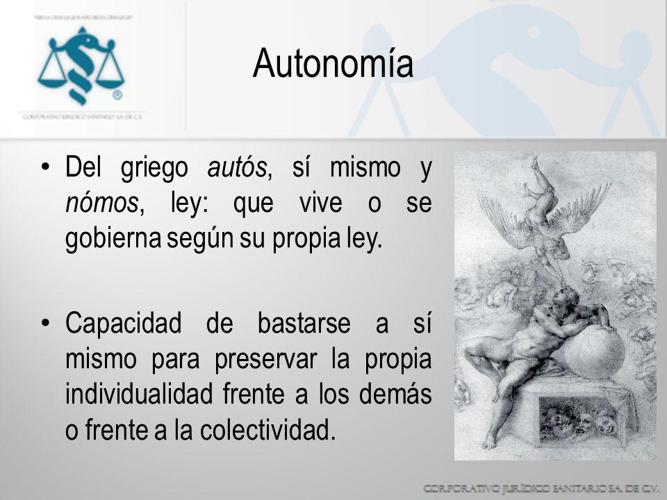 Autonomía Del griego autós, sí mismo y nómos, ley: que vive o se gobierna según su propia ley.
