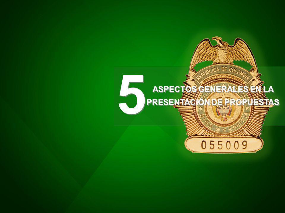 ASPECTOS GENERALES EN LA PRESENTACIÓN DE PROPUESTAS 5 5