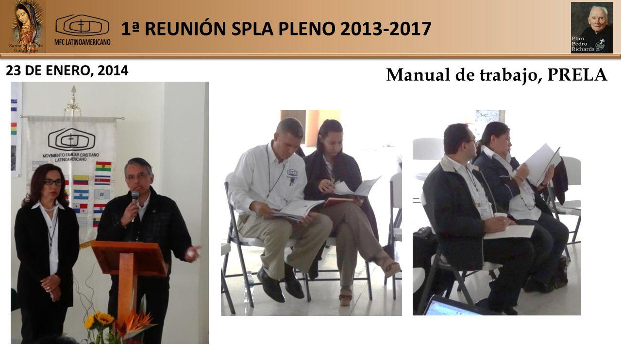 1ª REUNIÓN SPLA PLENO 2013-2017 23 DE ENERO, 2014 Manual de trabajo, PRELA